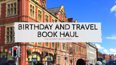 birthdayandtravelbookhaul